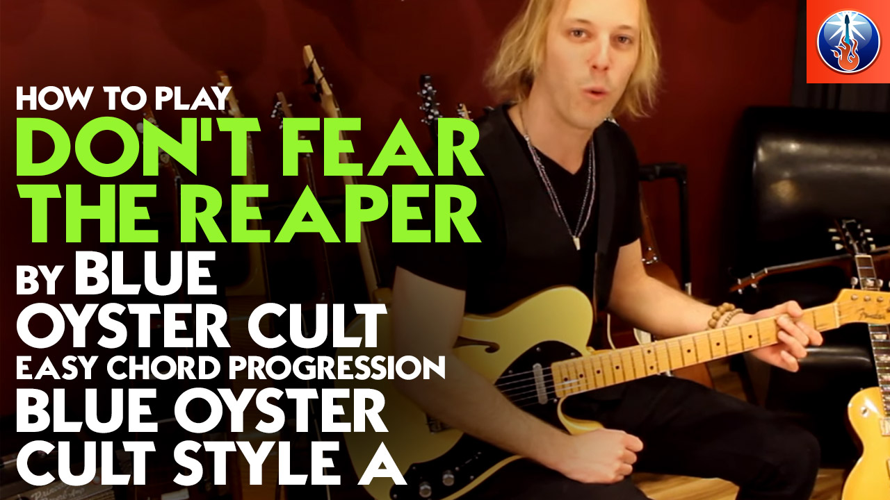 How To Play Dont Fear The Reaper On Guitar Blue Oyster Cult Dont