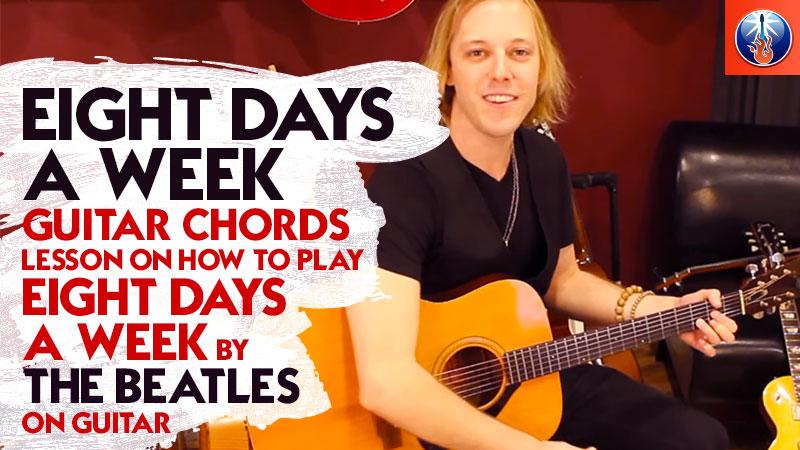 Eight Days A Week Guitar Chords