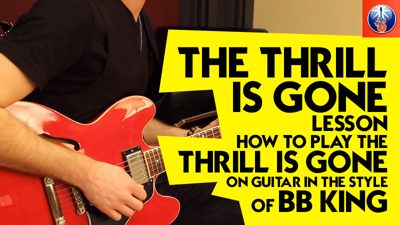 The Thrill is Gone Lesson