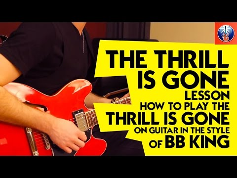 the thrill is gone lesson how to play the thrill is gone on guitar in the style of bb king. Black Bedroom Furniture Sets. Home Design Ideas