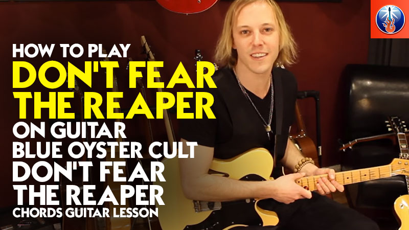 How to Play Don't Fear The Reaper On Guitar