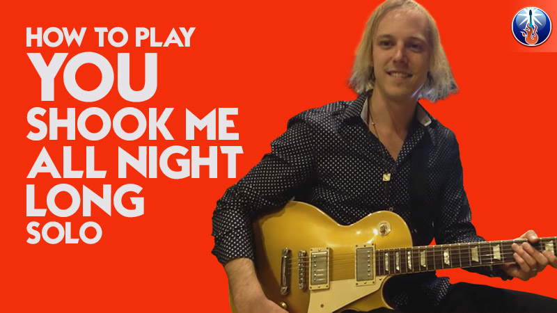How to Play You Shook Me All Night Long Solo