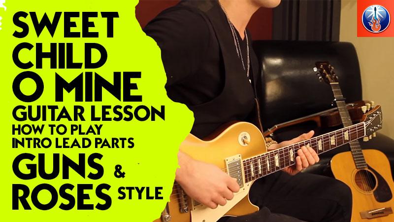 Sweet Child O Mine guitar lesson