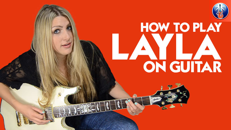 How to Play Layla On Guitar - Eric Clapton\'s Layla Intro Guitar Lesson