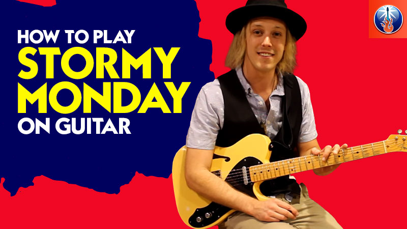 How to Play Stormy Monday On Guitar