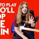How to Play Who'll Stop the Rain