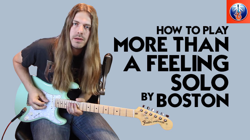 How To Play More Than A Feeling Solo More Than A Feeling Guitar Chords