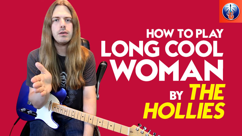 How To Play Long Cool Woman In A Black Dress Long Cool Woman In A