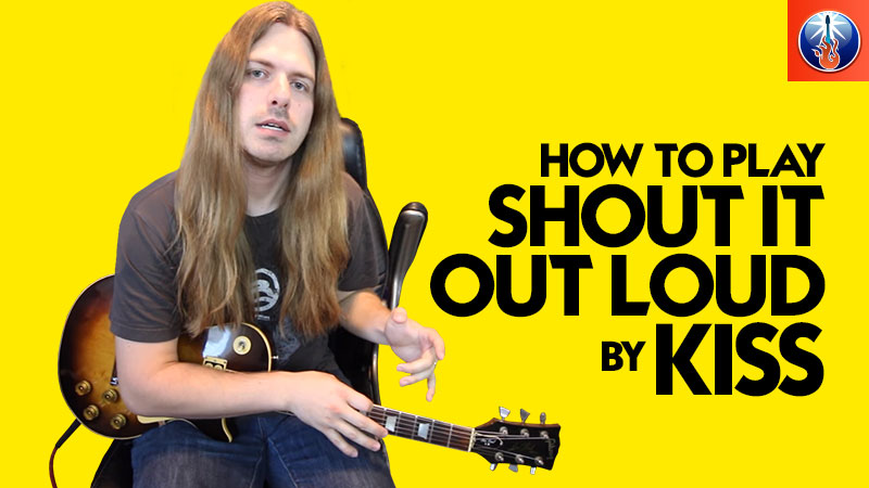 How to Play Shout It Out Loud on Guitar