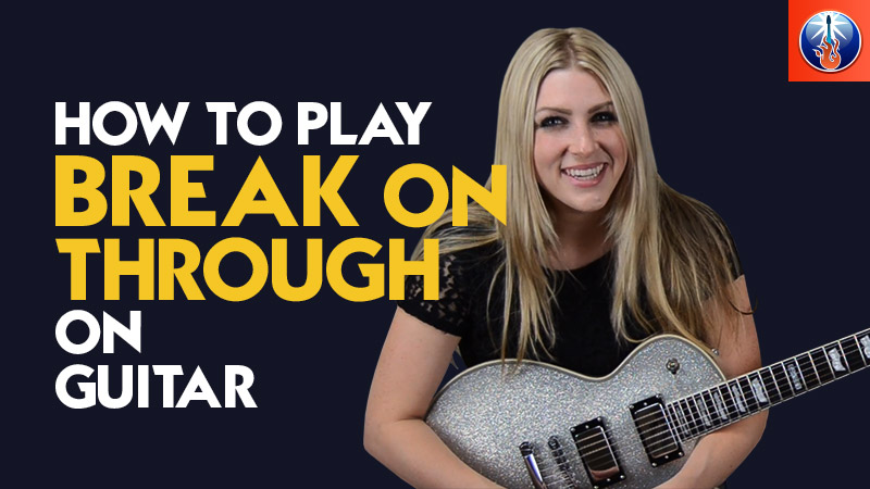 How to Play Break on Through on Guitar